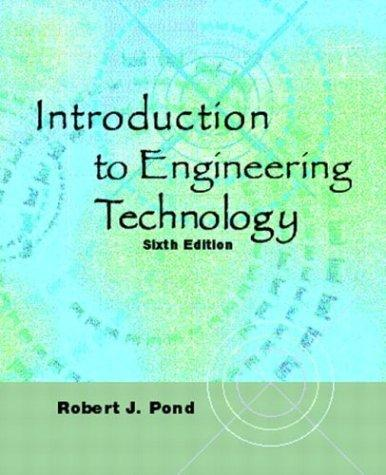 Introduction to engineering technology by Robert J. Pond