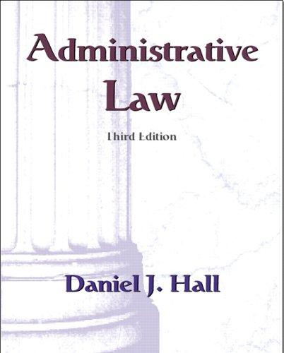 Administrative law by Hall, Daniel