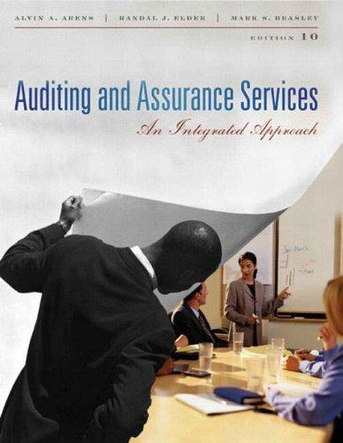 Auditing and Assurance Services by Randal J. Elder, Arens Alvin Mark Beasley