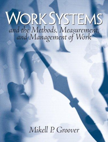 Work Systems by Mikell P. Groover