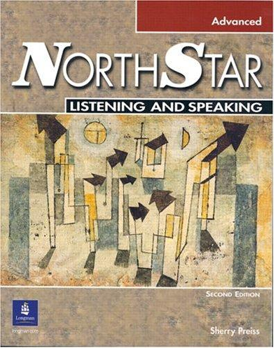 NorthStar Listening and Speaking Advanced w/CD (2nd Edition) by Sherry Preiss