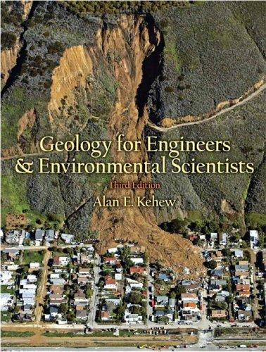 Geology for engineers and environmental scientists by Alan E. Kehew