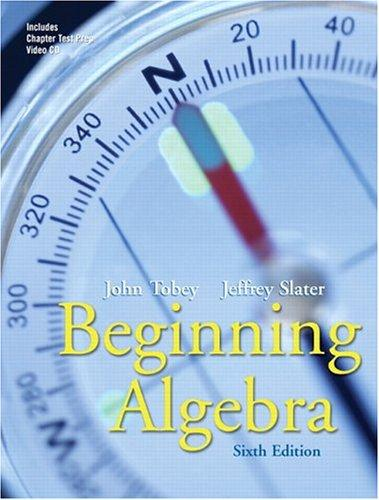 Beginning algebra by John Tobey