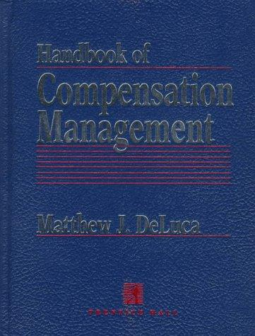 Handbook of compensation management by Shahbaz Ahmad