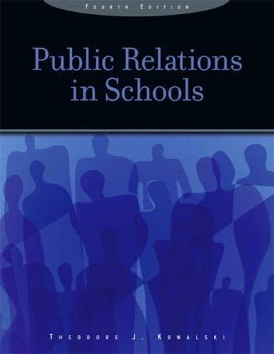 Public Relations in Schools (4th Edition)
