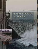 Flash Floods In Texas (Texas A&M Nature Guide) by Jonathan Burnett