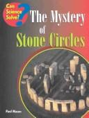 The Mystery of Stone Circles (Can Science Solve)