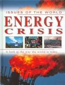 Energy Crisis (Issues of the World) by Ewan McLeish