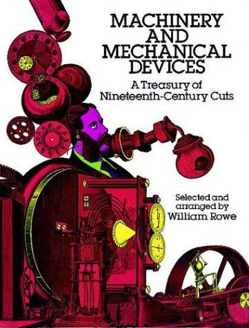 Machinery and mechanical devices by William Rowe