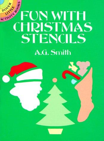 Fun with Christmas Stencils by A. G. Smith