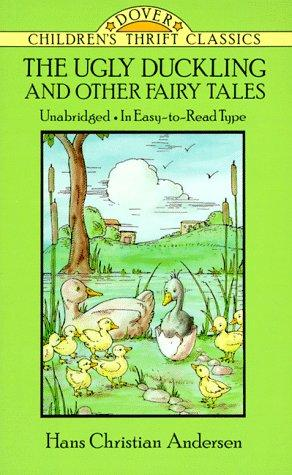 The Ugly Duckling and other Fairy Tales by Hans Christian Andersen