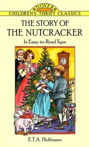 The story of the nutcracker by E. T. A. Hoffmann