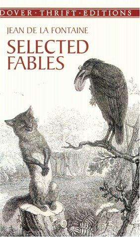Selected fables by Jean de La Fontaine
