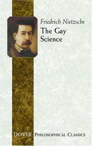 The Gay Science (Philosophical Classics)