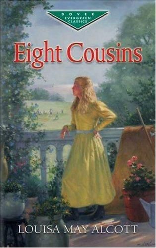 Eight Cousins (Evergreen Classics) by Louisa May Alcott