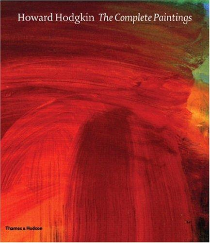 Howard Hodgkin, the complete paintings by Marla Price