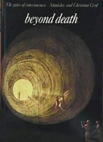 Beyond death by Stanislav Grof