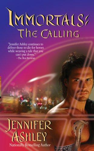 The Calling (Immortals, Book 1) by Jennifer Ashley