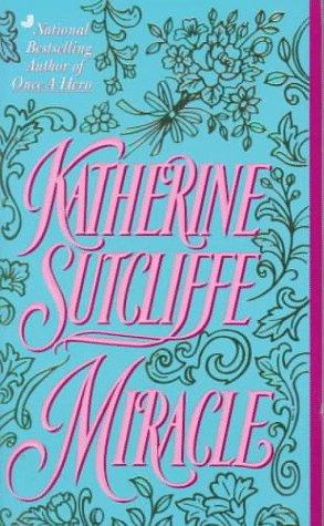 Miracle by Katherine Sutcliffe
