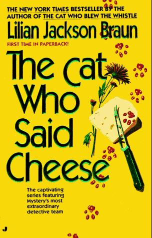 The Cat Who Said Cheese (Cat Who...) by Lilian Jackson Braun