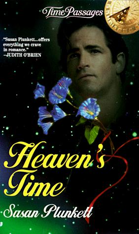 Heaven's Time (Time Passages Series , No 12) by Susan Plunkett