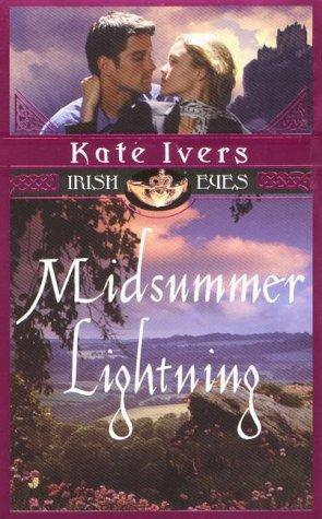Midsummer lightning by Kate Ivers