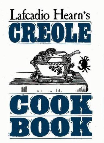 Lafcadio Hearn's Creole cook book by Lafcadio Hearn