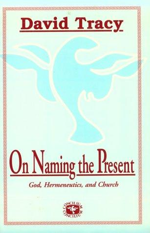 On Naming the Present