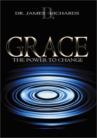 Grace by James B. Richards