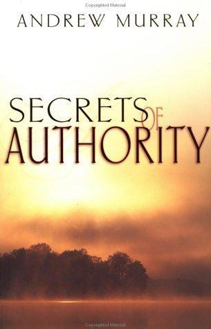 Secrets of Authority