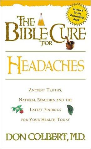 The Bible cure for headaches by Don Colbert