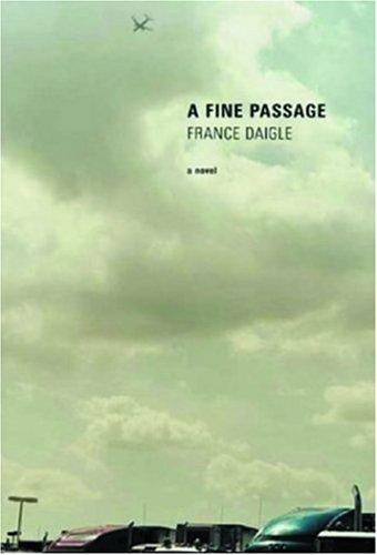 A Fine Passage by France Daigle