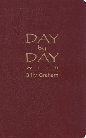 Day by Day with Billy Graham by Graham, Billy