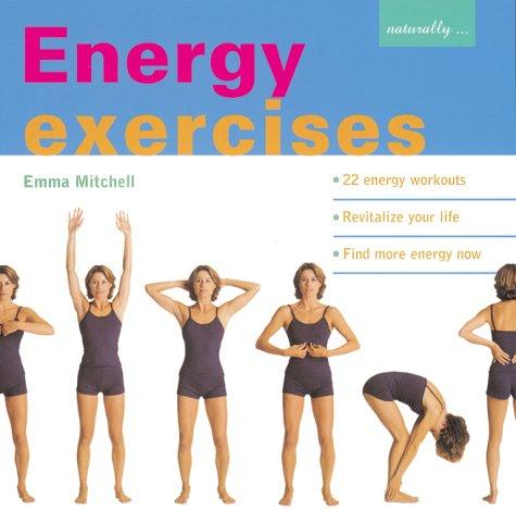 Energy Exercises by Emma Mitchell