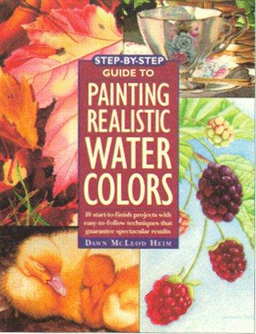 Image 0 of Step-By-Step Guide to Painting Realistic Watercolors