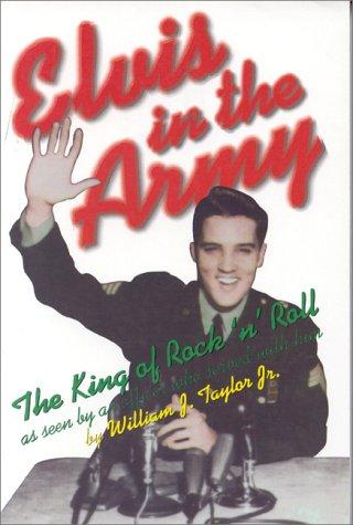 Elvis in the Army by William Taylor