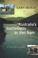 Australia's Battlefields in Viet Nam