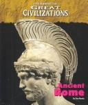 Life During the Great Civilizations - The Roman Empire (Life During the Great Civilizations) by Don Nardo