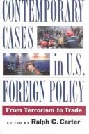 Contemporary Cases in U.S. Foreign Policy
