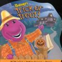 Barney's trick or treat by Mark Bernthal