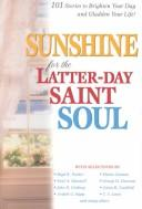Sunshine for the Latter-day Saint Soul by Compilation