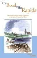 The road to the Rapids by Robert Coutts