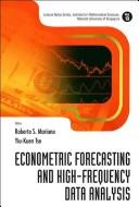 Econometric forecasting and high-frequency data analysis by