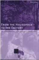 From the household to the factory by Human Rights Watch (Organization)