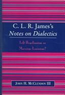C.L.R. James's Notes on dialectics by John H McClendon