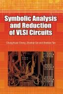 Symbolic analysis and reduction of VLSI circuits by Zhanhai Qin